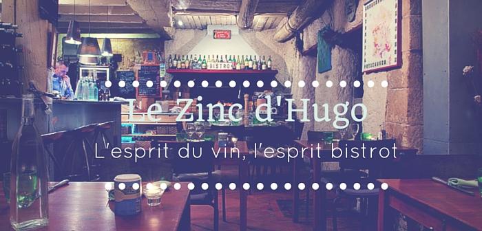 Le Zinc d'HUGO: le petit gastro esprit bistrot